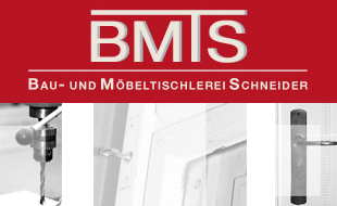 BMTS Bau- und Möbeltischlerei Schneider GmbH