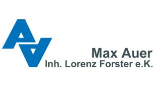 Max Auer Inh. Lorenz Forster e. K.